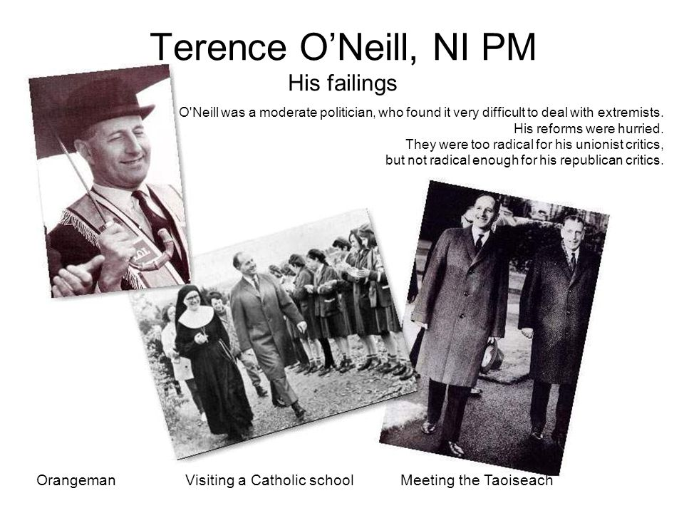 Terence O'Neill, NI PM His failings