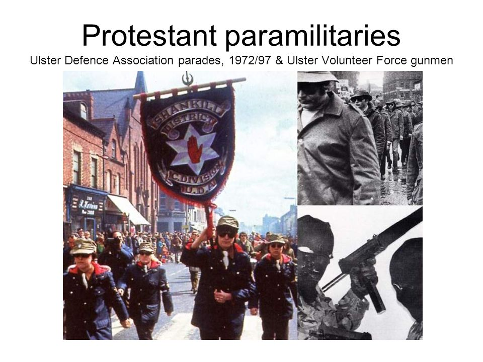 Protestant paramilitaries Ulster Defence Association parades, 1972/97 & Ulster Volunteer Force gunmen