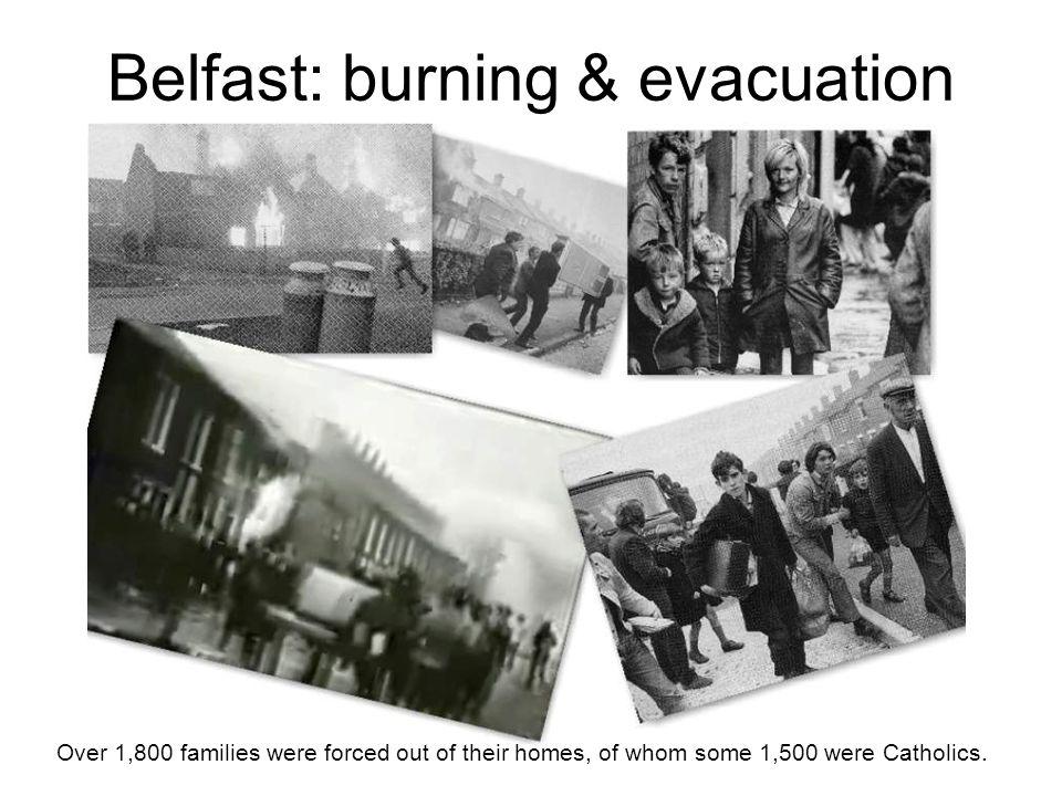 Belfast: burning & evacuation