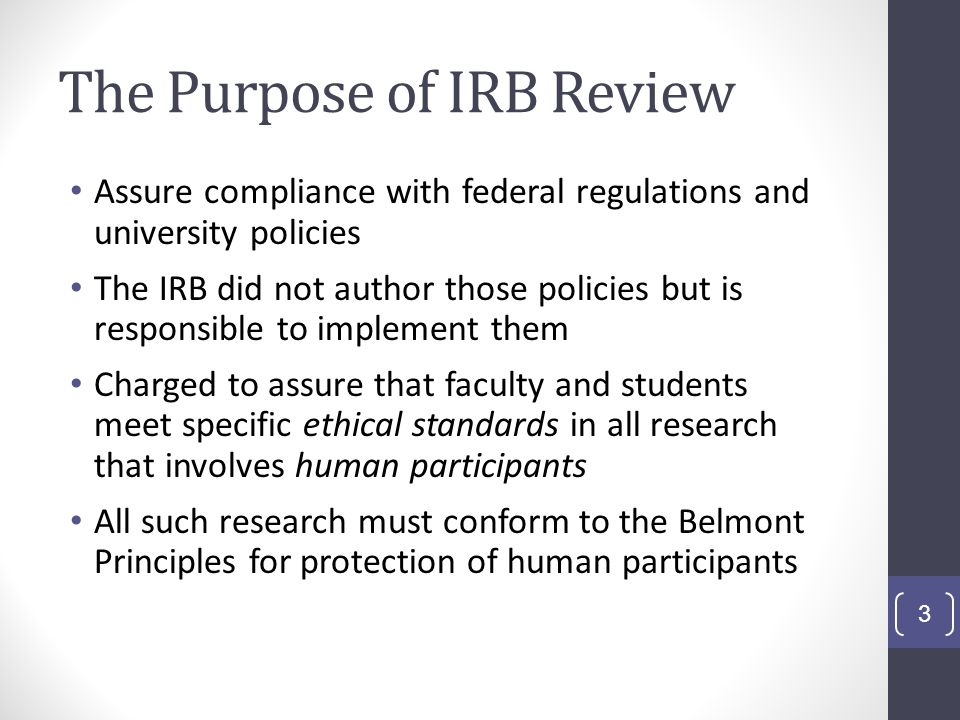 The Purpose of IRB Review