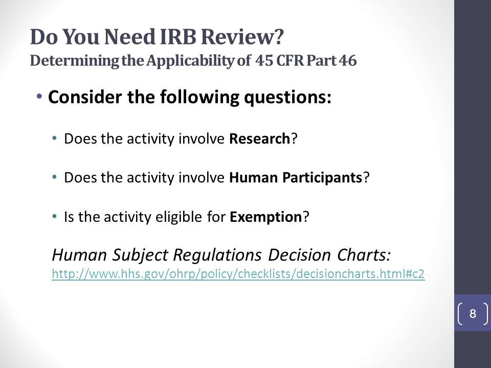 Do You Need IRB Review Determining the Applicability of 45 CFR Part 46