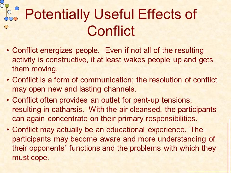 Potentially Useful Effects of Conflict
