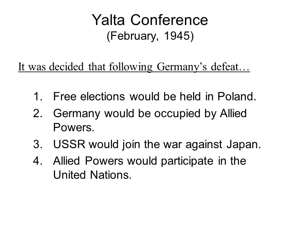 Yalta Conference (February, 1945)
