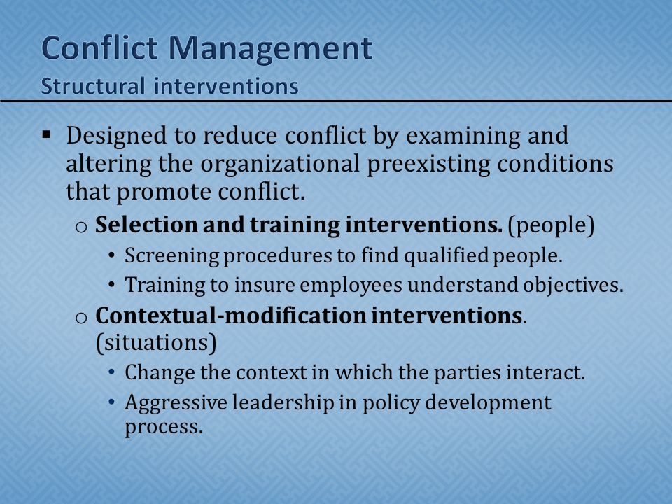 Conflict Management Structural interventions