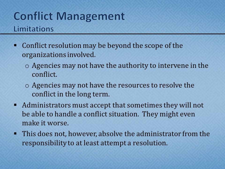 Conflict Management Limitations