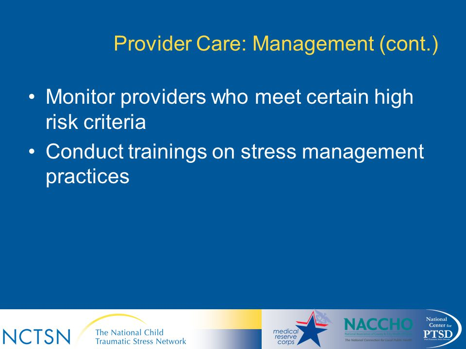 Provider Care: Management (cont.)