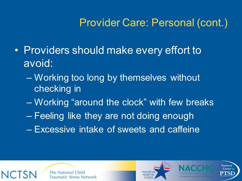 Provider Care: Personal (cont.)