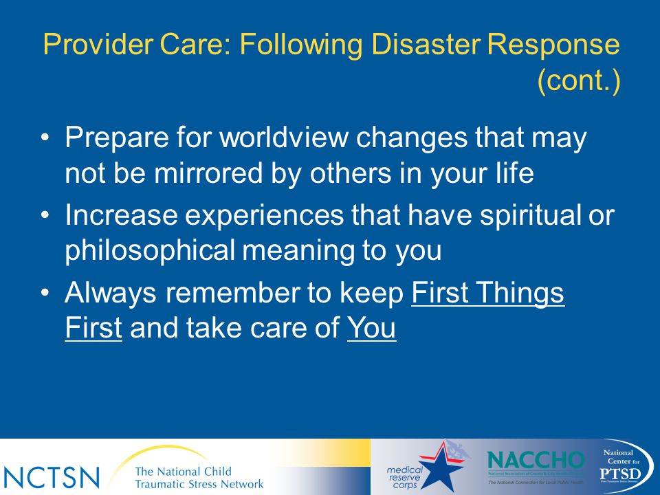 Provider Care: Following Disaster Response (cont.)