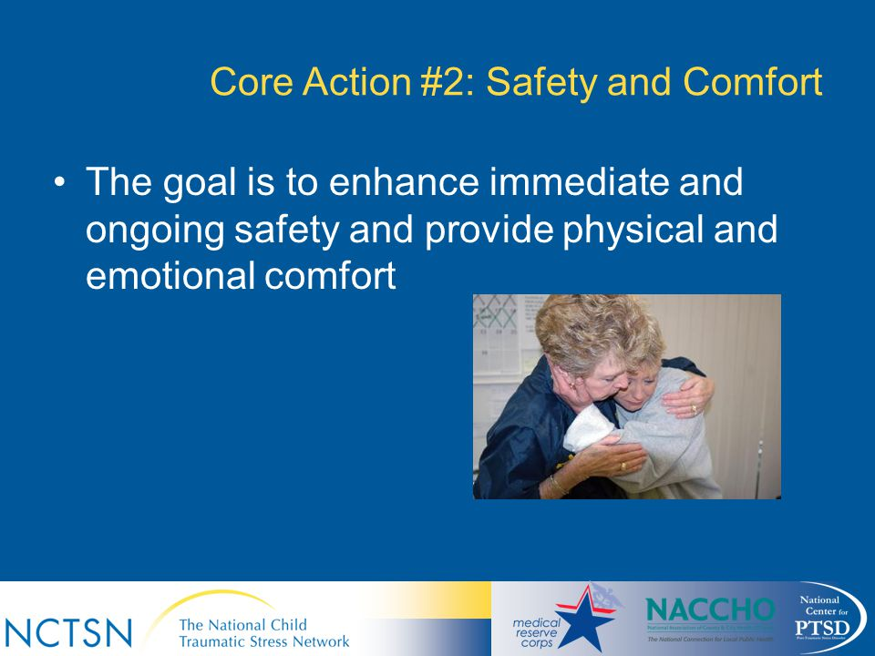 Core Action #2: Safety and Comfort