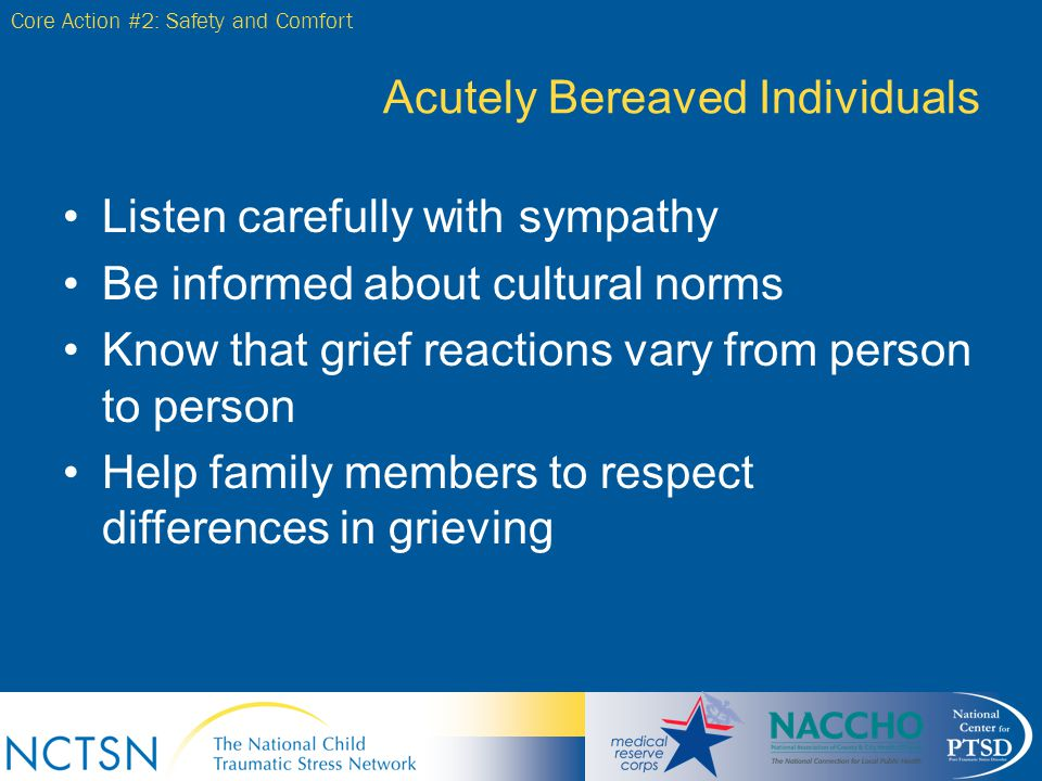 Acutely Bereaved Individuals