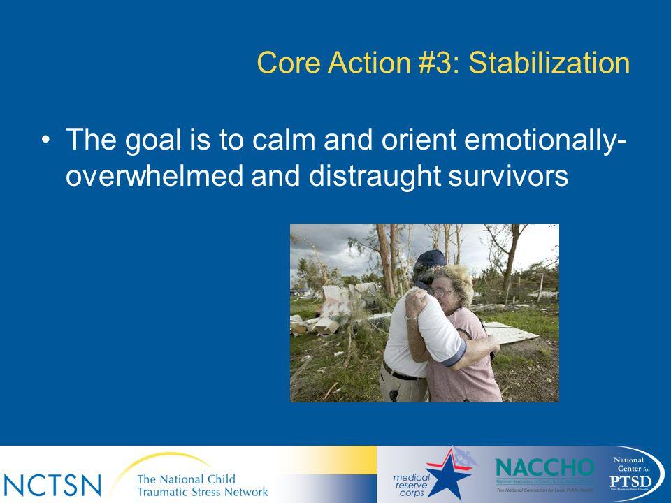 Core Action #3: Stabilization