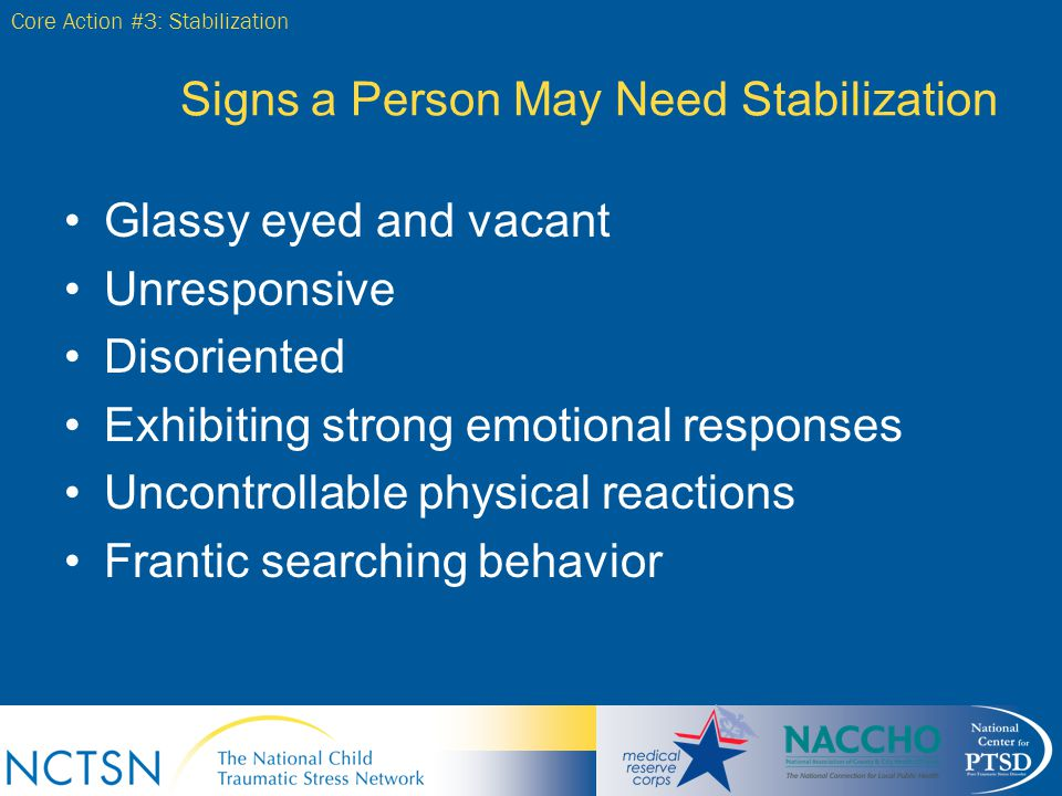 Signs a Person May Need Stabilization