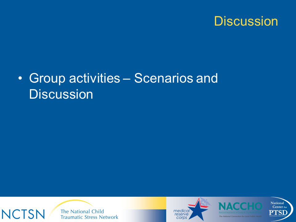Group activities – Scenarios and Discussion