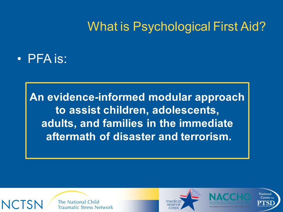 What is Psychological First Aid