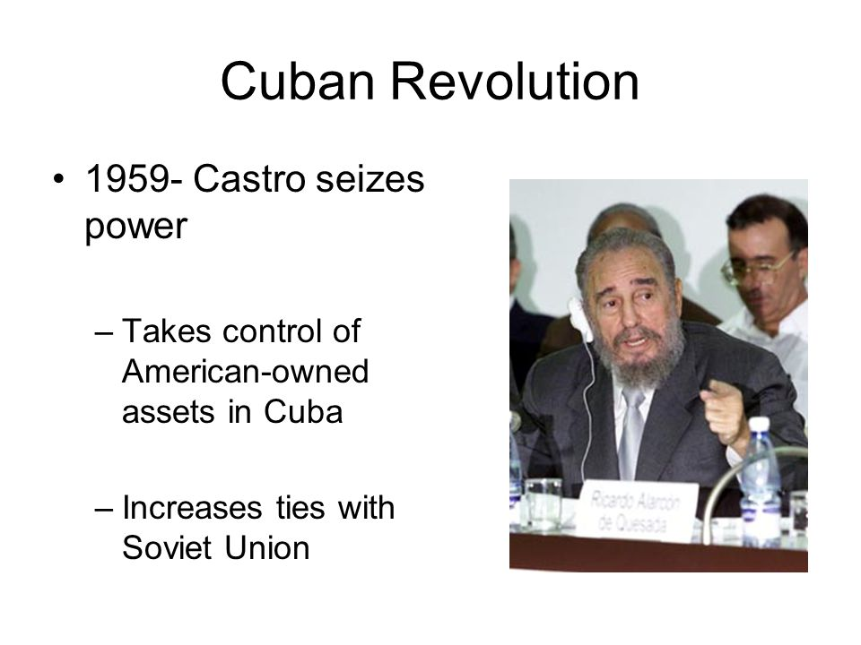 Cuban Revolution 1959- Castro seizes power