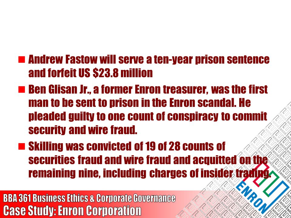 Andrew Fastow will serve a ten-year prison sentence and forfeit US $23