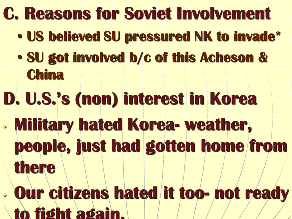 C. Reasons for Soviet Involvement
