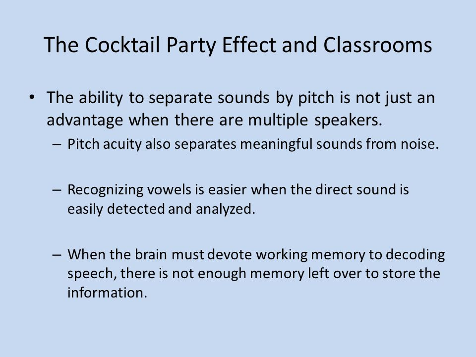 The Cocktail Party Effect and Classrooms