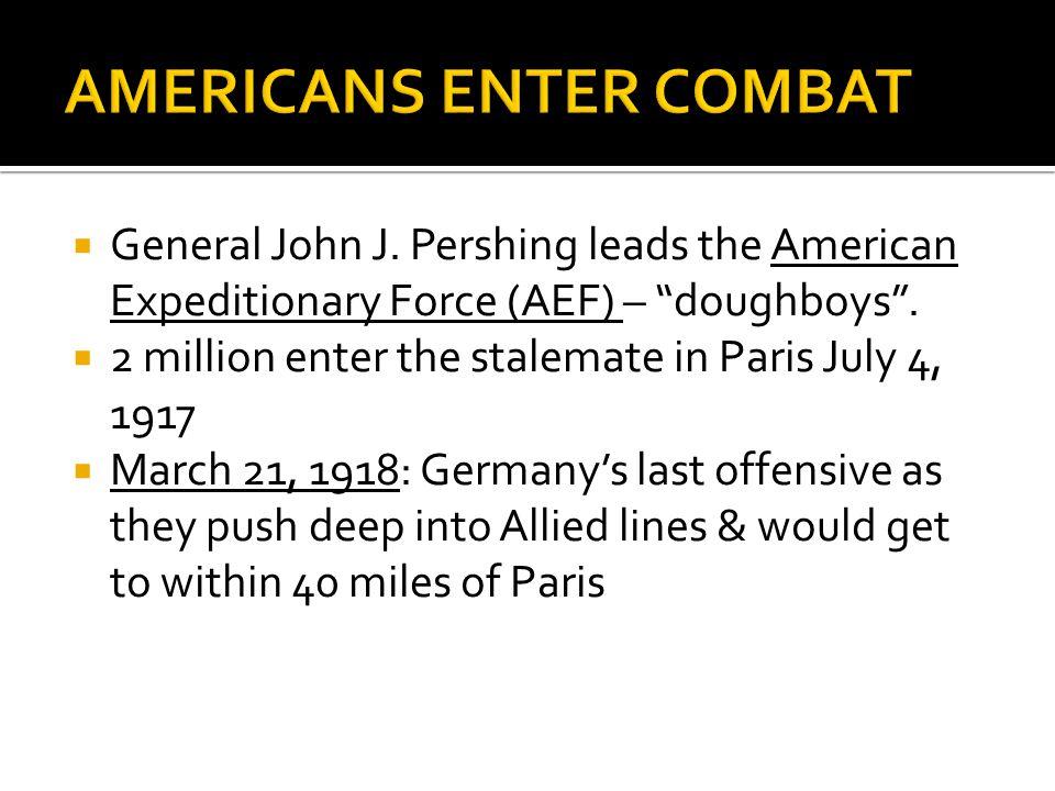 AMERICANS ENTER COMBAT