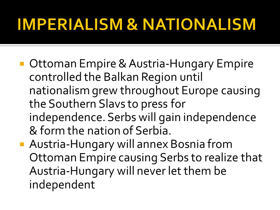 IMPERIALISM & NATIONALISM