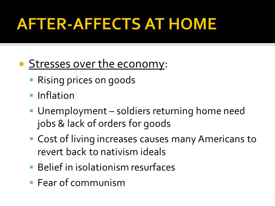 AFTER-AFFECTS AT HOME Stresses over the economy: