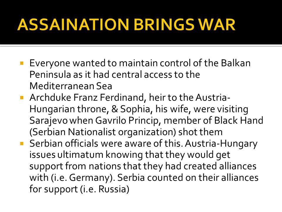 ASSAINATION BRINGS WAR