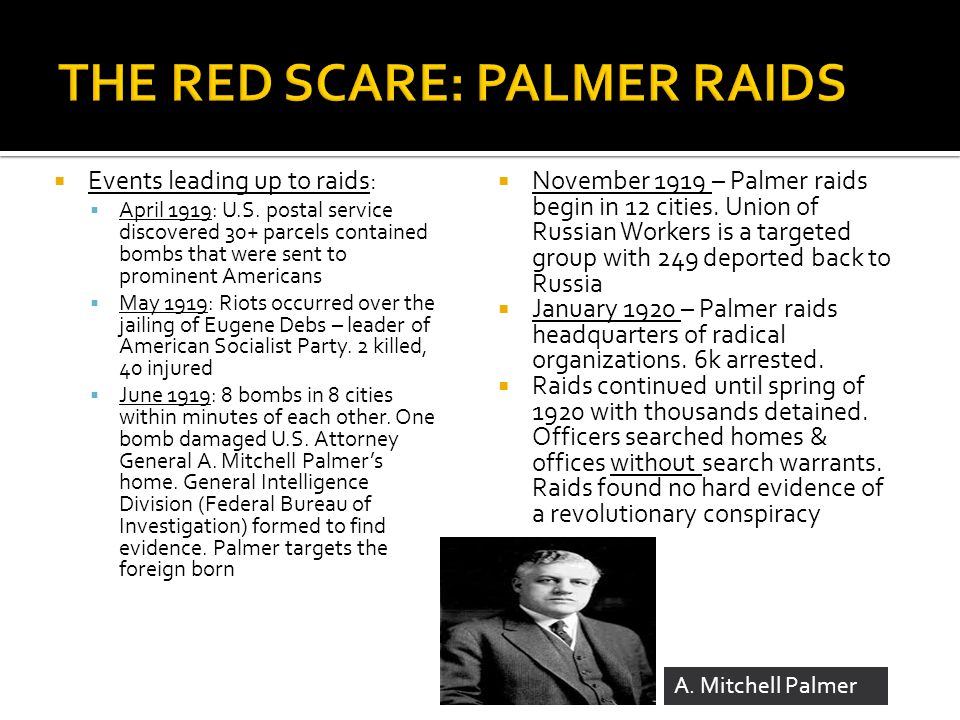 THE RED SCARE: PALMER RAIDS
