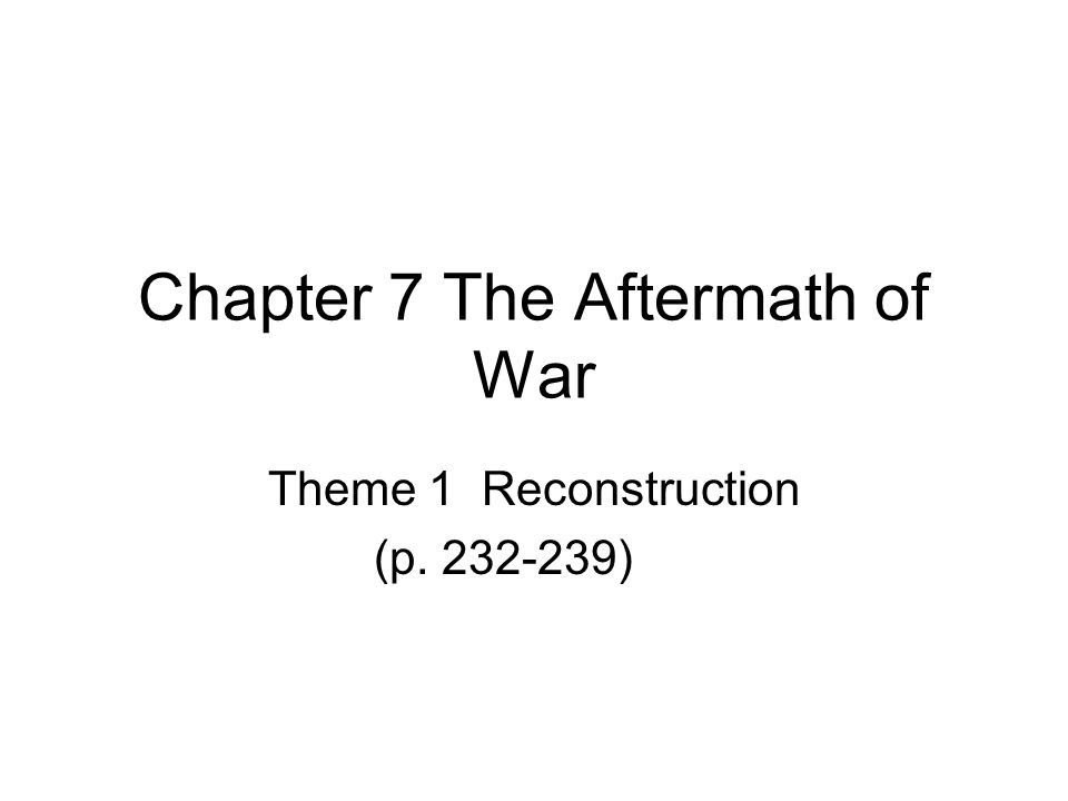 Chapter 7 The Aftermath of War