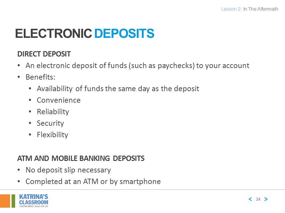 Electronic Deposits Direct deposit