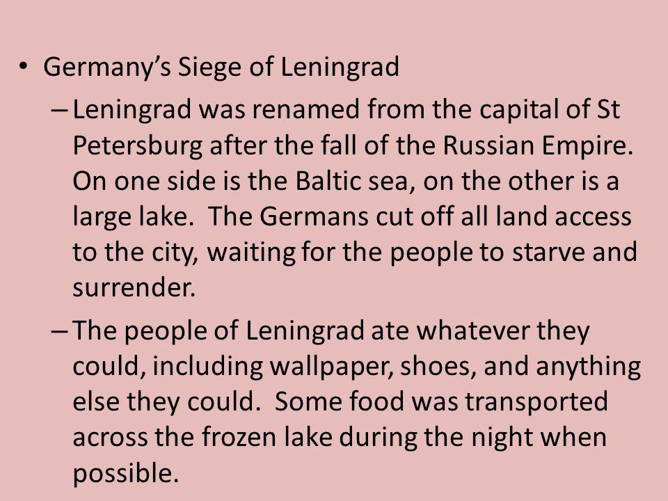 Germany's Siege of Leningrad
