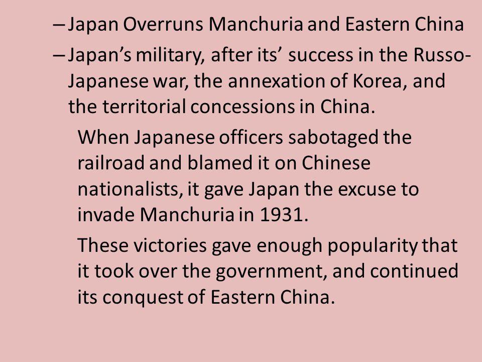 Japan Overruns Manchuria and Eastern China