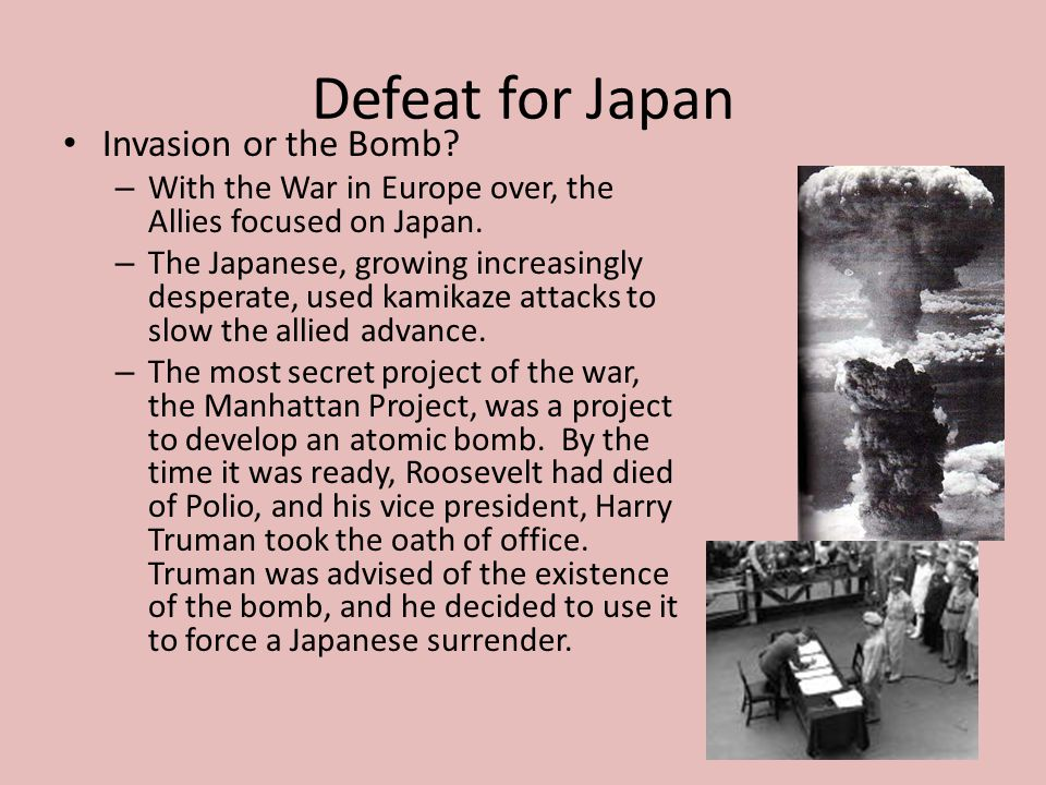 Defeat for Japan Invasion or the Bomb