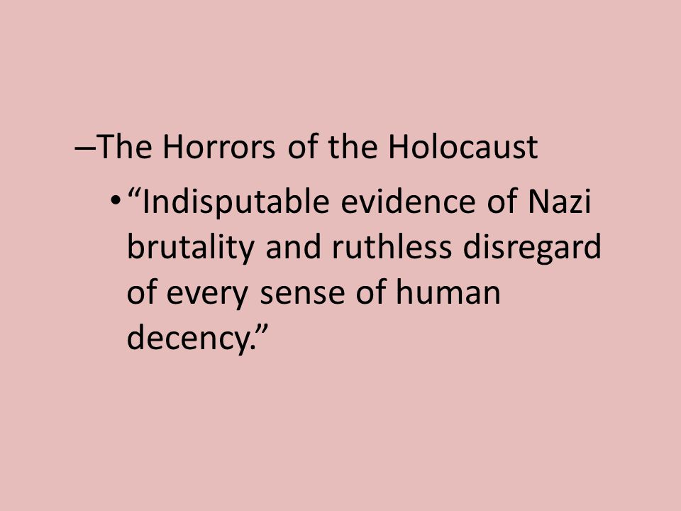 The Horrors of the Holocaust