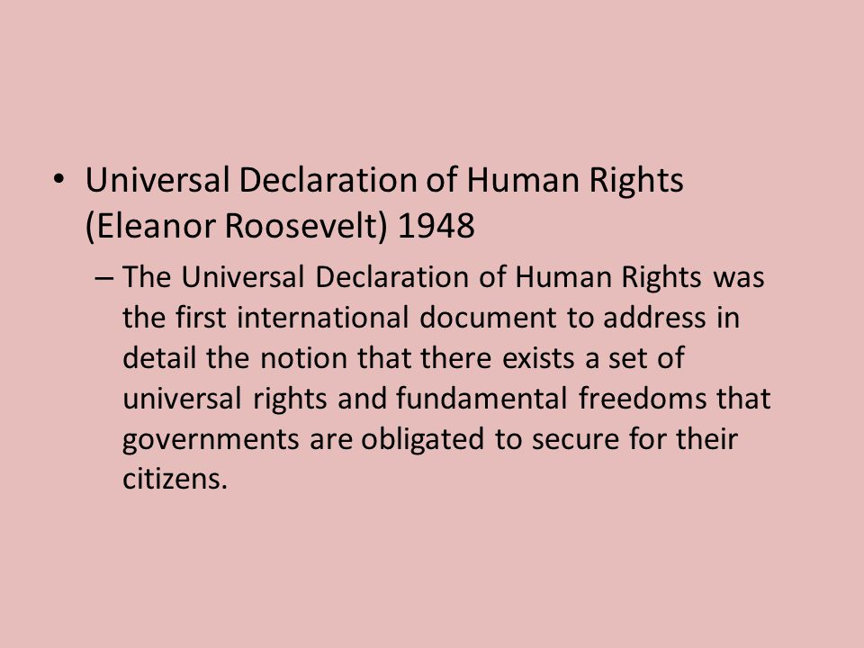 Universal Declaration of Human Rights (Eleanor Roosevelt) 1948