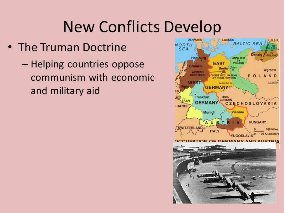 New Conflicts Develop The Truman Doctrine