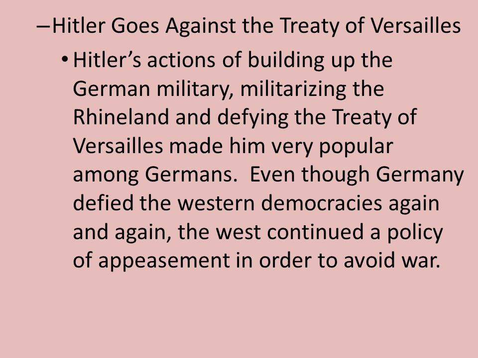 Hitler Goes Against the Treaty of Versailles