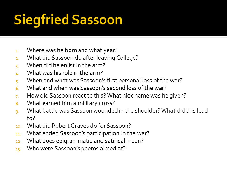 Siegfried Sassoon Where was he born and what year