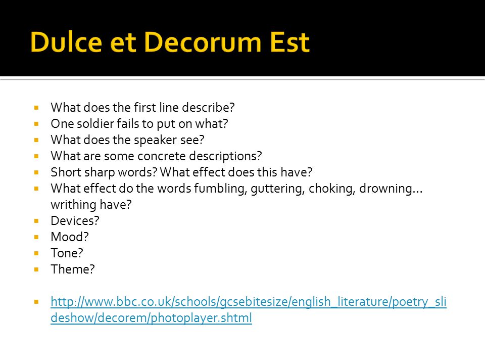 Dulce et Decorum Est What does the first line describe