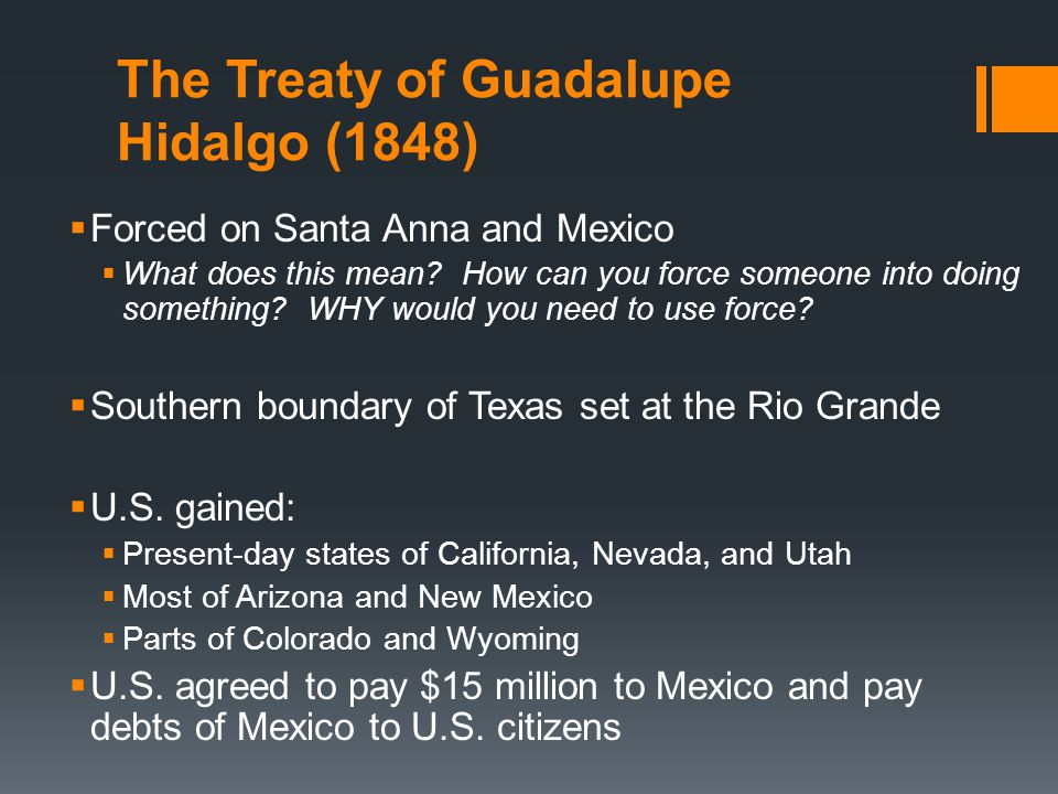 The Treaty of Guadalupe Hidalgo (1848)