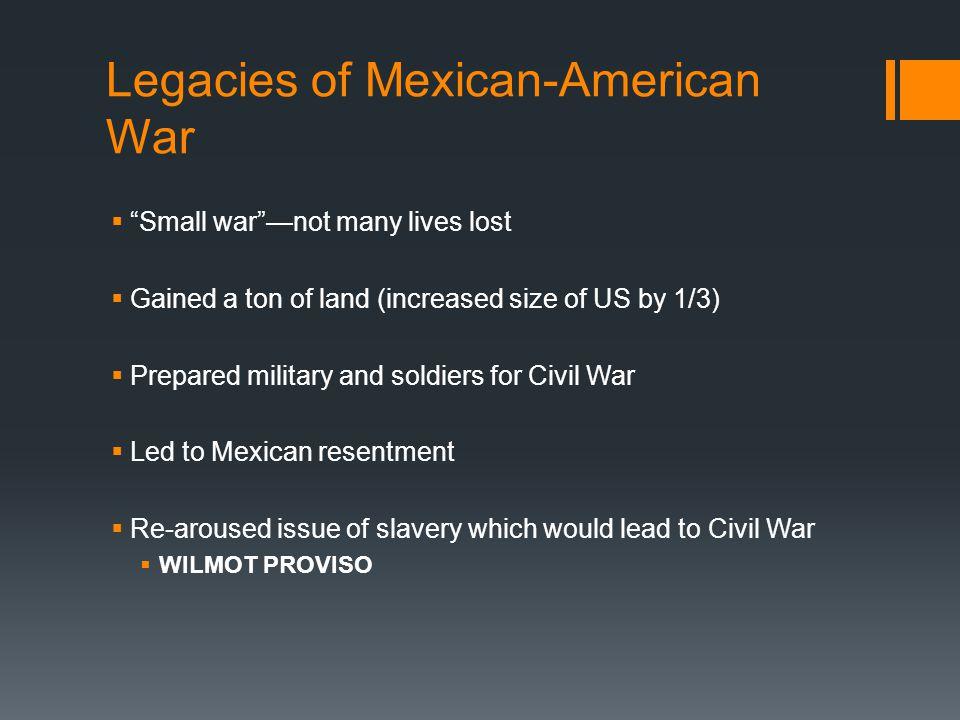 Legacies of Mexican-American War