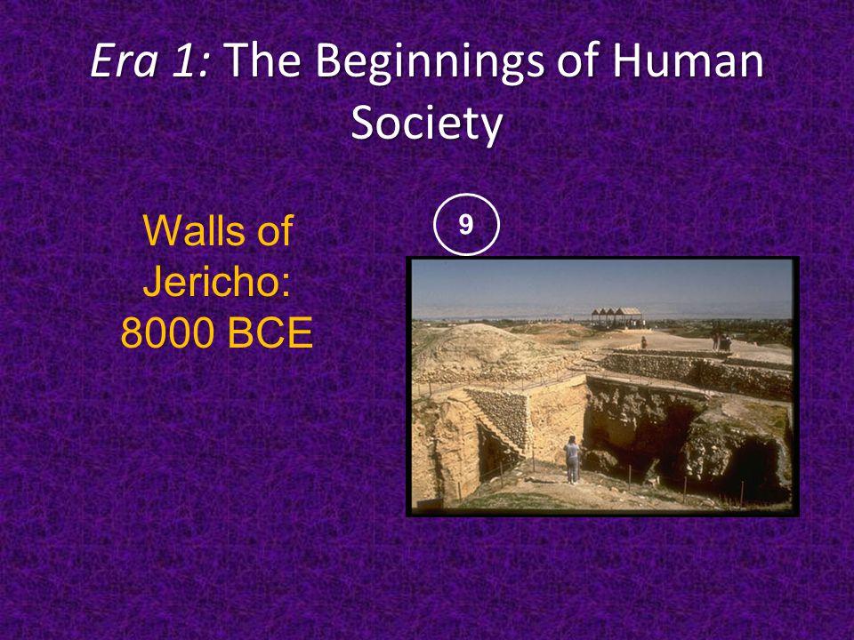 Era 1: The Beginnings of Human Society