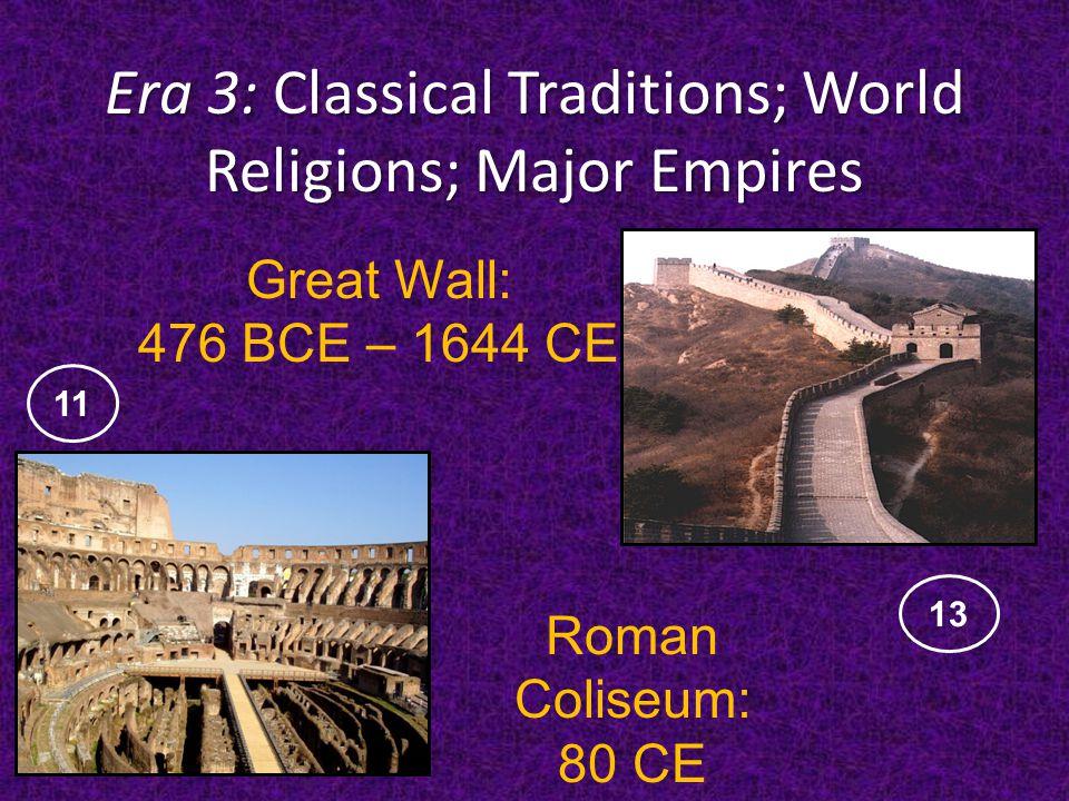 Era 3: Classical Traditions; World Religions; Major Empires