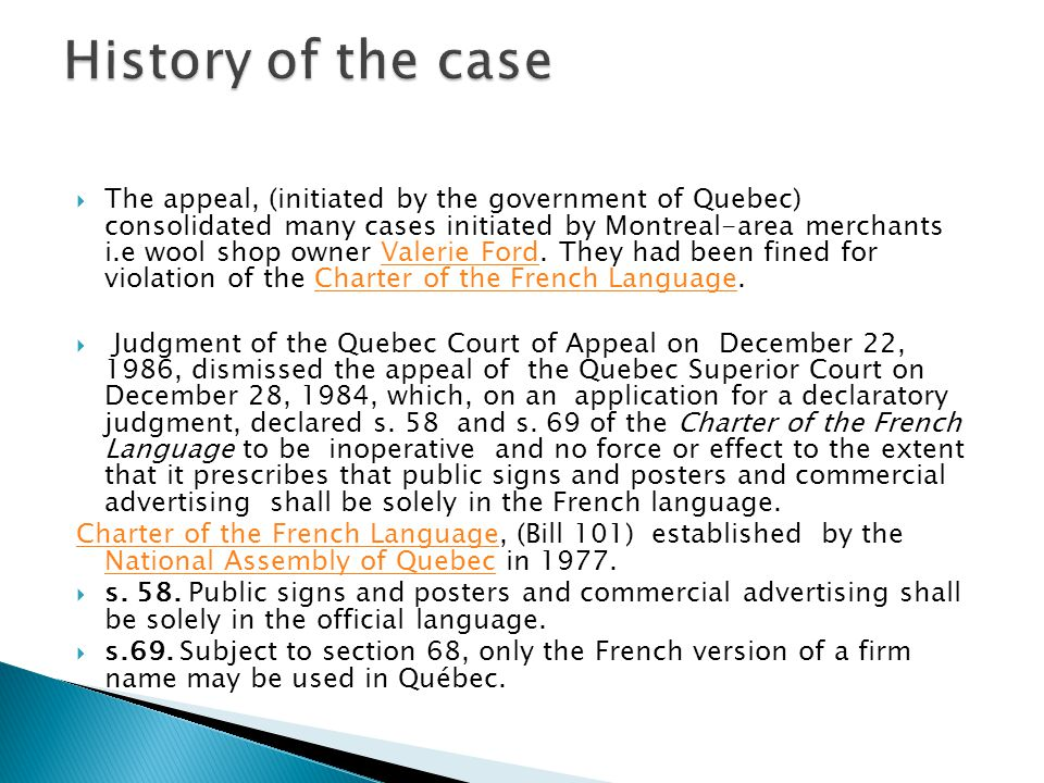 History of the case