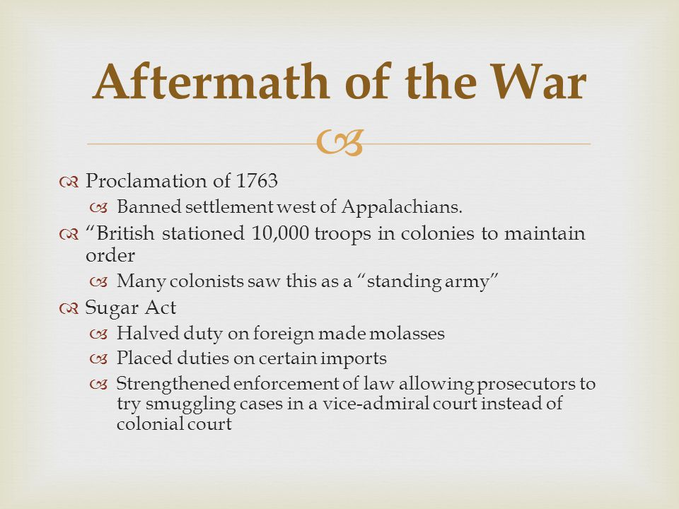 Aftermath of the War Proclamation of 1763