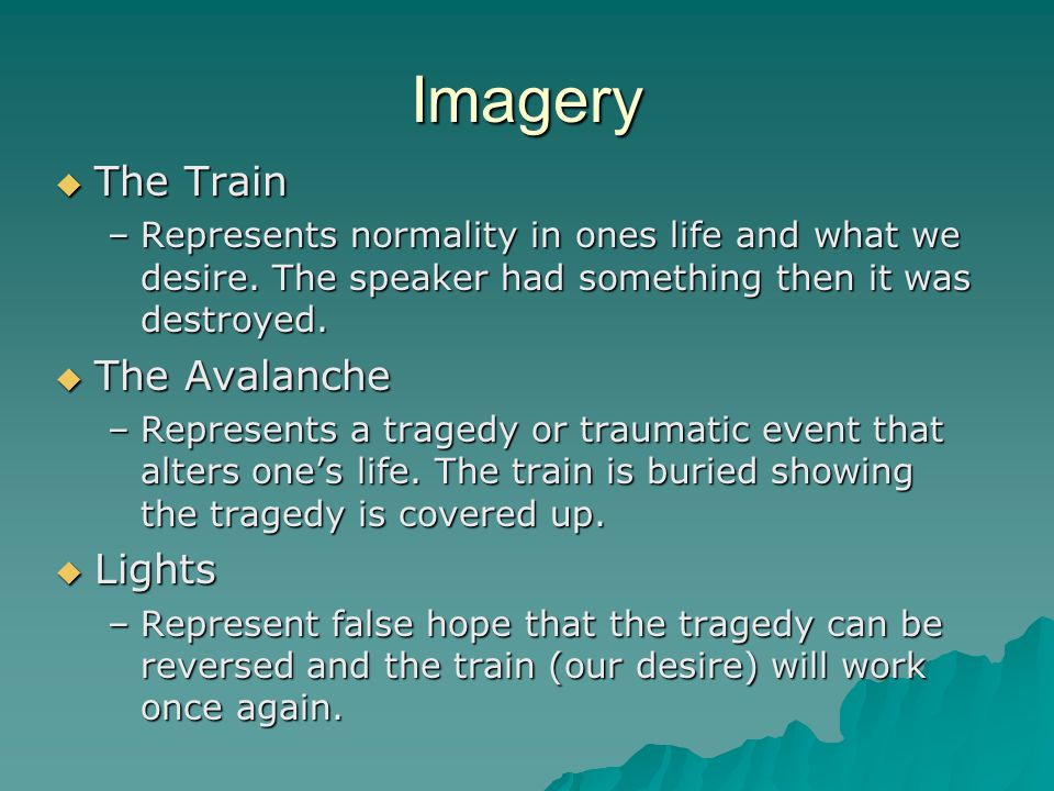 Imagery The Train The Avalanche Lights