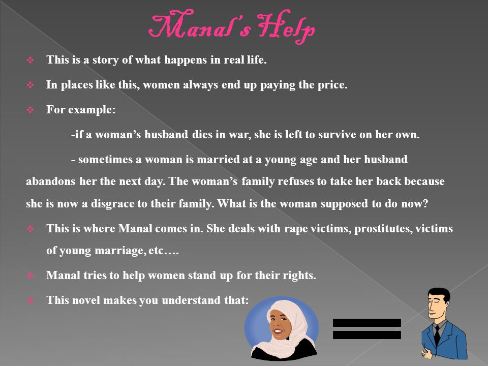 Manal's Help This is a story of what happens in real life.