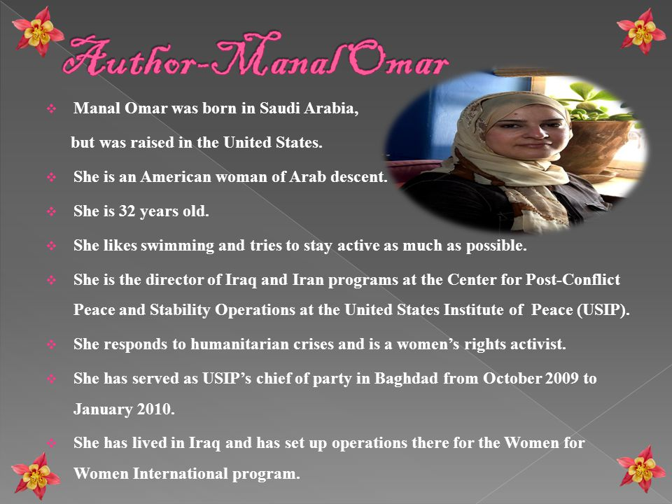 Author-Manal Omar Manal Omar was born in Saudi Arabia,