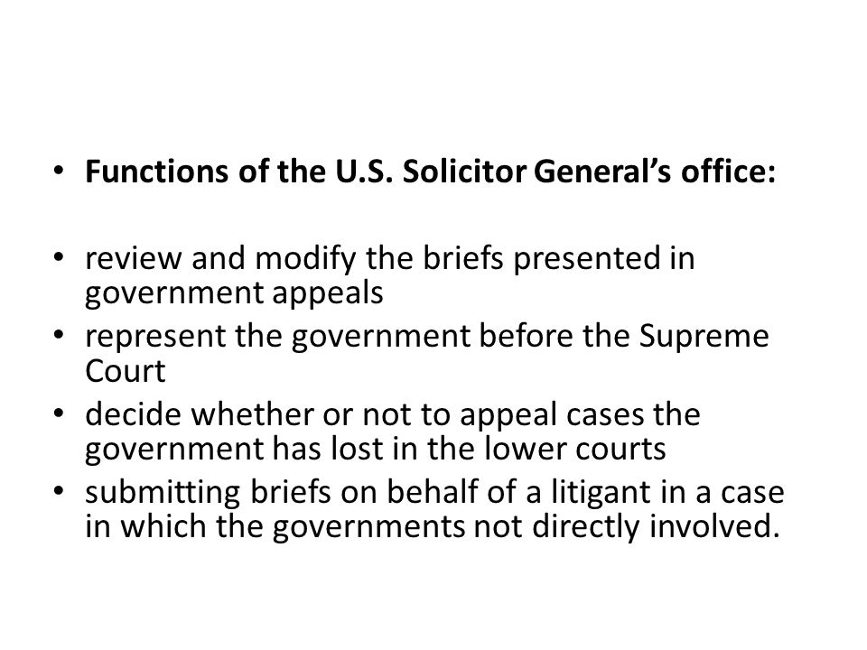 Functions of the U.S. Solicitor General's office: