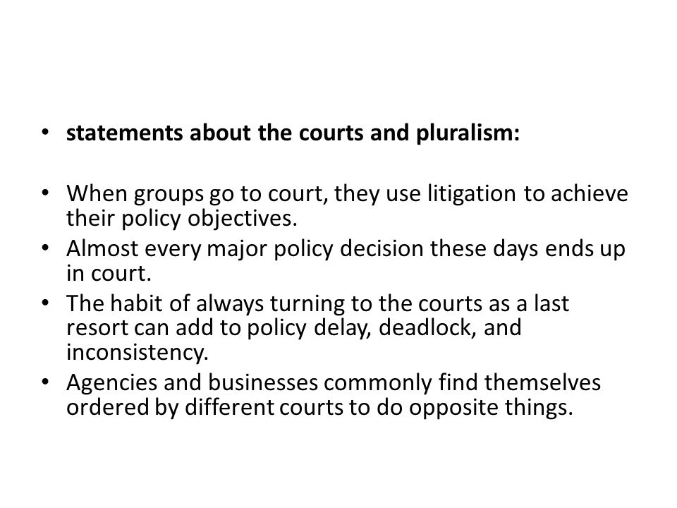 statements about the courts and pluralism: