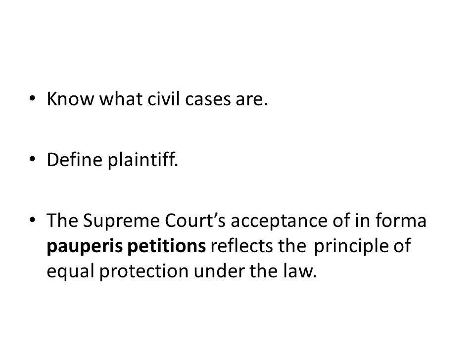 Know what civil cases are.